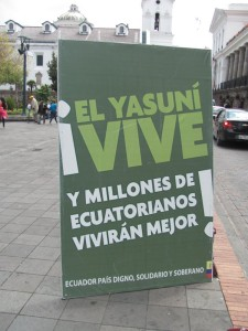 """The Yasuní live, and millions of Ecuadorians will live better."""